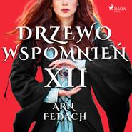 okładka Drzewo Wspomnień 12: Arn Fedach, Audiobook   Magdalena  Lewandowska