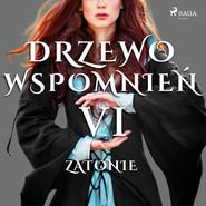 okładka Drzewo Wspomnień 6: Zatonie, Audiobook   Magdalena  Lewandowska