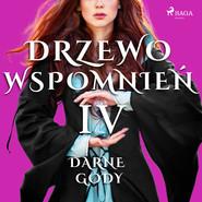 okładka Drzewo Wspomnień 4: Darne gody, Audiobook   Magdalena  Lewandowska