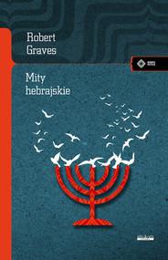 okładka Mity hebrajskie Księga rodzaju, Książka | Robert Graves, Raphael Patai