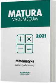 okładka Matematyka Matura 2021 Vademecum ZP, Książka | Gałązka Kinga