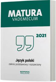 okładka Język polski Matura 2021 Vademecum ZPR, Książka | Donata  Dominik-Stawicka