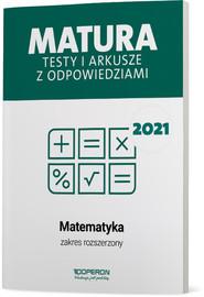 okładka Matematyka Matura 2021 Testy i arkusze ZR, Książka | Orlińska Marzena, Tarała Sylwia