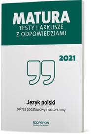 okładka Język polski Matura 2021 Testy i arkusze ZPR, Książka | Banowski Tadeusz, Ewa Dunaj, Kalka Violetta, Tomaszek Katarzyna