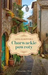okładka Chorwackie powroty, Książka | Anna Karpińska