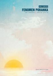 okładka Fenomen poranka, Ebook | Hal Elrod