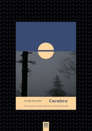 okładka Cerebro / Warstwy, Książka   Bondar Andrij