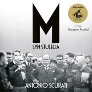 okładka M. Syn stulecia, Audiobook | Scurati Antonio