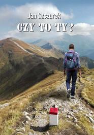 okładka Czy to Ty?, Książka | Szczurek Jan