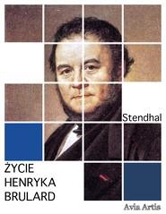 okładka Życie Henryka Brulard, Ebook | Stendhal