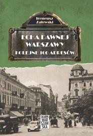 okładka Echa Dawnej Warszawy. Kolejne 100 adresów, Ebook | Zalewski Ireneusz