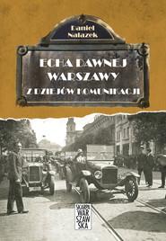 okładka Echa Dawnej Warszawy. Z dziejów komunikacji, Ebook | Nalazek Daniel