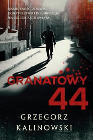 okładka Granatowy 44, Ebook | Grzegorz Kalinowski