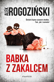 okładka Babka z zakalcem, Ebook | Alek Rogoziński