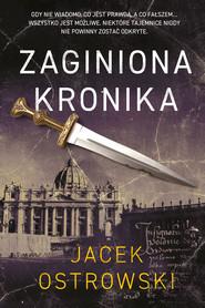 okładka Zaginiona kronika, Ebook   Jacek  Ostrowski
