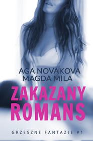 okładka Zakazany romans, Ebook | Magda Mila, Aga Novakova
