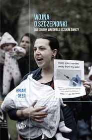 okładka Wojna o szczepionki, Ebook | Brian Deer