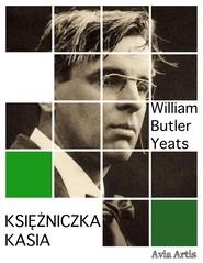 okładka Księżniczka Kasia, Ebook   Butler Yeats William