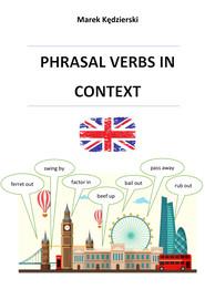 okładka Phrasal verbs in context, Ebook   Kędzierski Marek