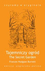 okładka The Secret Garden. Tajemniczy ogród, Ebook | Frances Hodgson Burnett