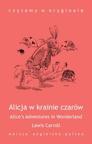 okładka Alice's Adventures in Wonderland. Alicja w krainie czarów, Ebook   Lewis Carroll