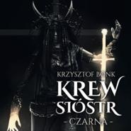 okładka Krew sióstr. Czarna, Audiobook | Krzysztof Bonk