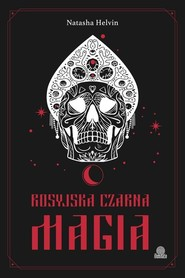 okładka Rosyjska czarna magia, Książka | Helvin Natasha