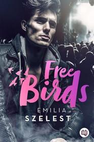 okładka Free Birds, Książka | Szelest Emilia