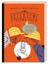okładka Detektywi z Tajemniczej 5 Zagadka mazurskiej mumii, Książka | Marta Guzowska