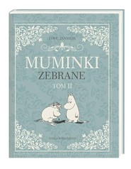 okładka Muminki zebrane Tom 2, Książka | Tove Jansson