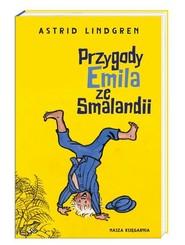 okładka Przygody Emila ze Smalandii, Książka | Astrid Lindgren