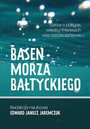 okładka Basen Morza Bałtyckiego, Książka | JAREMCZUK EDWARD JANUSZ RED.