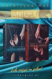 okładka Cykl Anioły Pakiet:, Książka | Katarzyna Mak