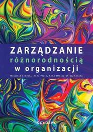 okładka Zarządzanie różnorodnością w organizacji, Książka | Wojciech Leoński, Anna  Pluta, Anna Wieczorek-Szymańska