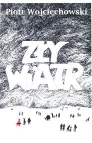 okładka Zły wiatr, Książka | Piotr Wojciechowski