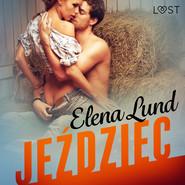okładka Jeździec - opowiadanie erotyczne, Audiobook   Lund Elena
