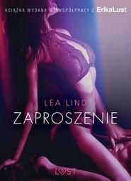 okładka Zaproszenie - opowiadanie erotyczne, Ebook | Lind Lea