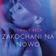 okładka Zakochani na nowo - opowiadanie erotyczne, Audiobook | Bech Camille