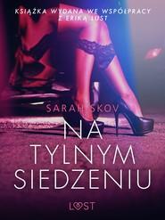 okładka Na tylnym siedzeniu - opowiadanie erotyczne, Ebook | Skov Sarah