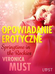 okładka Springtime in the Rockies - opowiadanie erotyczne, Ebook | Must Veronica