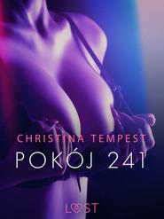 okładka Pokój 241 – opowiadanie erotyczne, Ebook   Tempest Christina