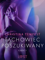 okładka Fachowiec poszukiwany część 1 – opowiadanie erotyczne, Ebook | Tempest Christina