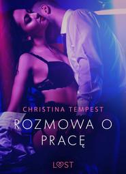 okładka Rozmowa o pracę - opowiadanie erotyczne, Ebook   Tempest Christina