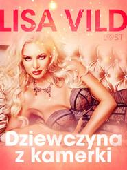 okładka Dziewczyna z kamerki - seria erotyczna, Ebook   Vild Lisa