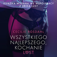 okładka Wszystkiego najlepszego, kochanie - opowiadanie erotyczne, Audiobook   Rosdahl Cecilie