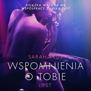okładka Wspomnienia o Tobie - opowiadanie erotyczne, Audiobook | Skov Sarah