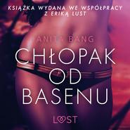 okładka Chłopak od basenu - opowiadanie erotyczne, Audiobook | Bang Anita