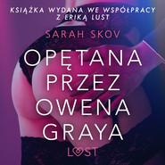 okładka Opętana przez Owena Graya, Audiobook | Skov Sarah