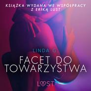 okładka Facet do towarzystwa - opowiadanie erotyczne, Audiobook | Linda G