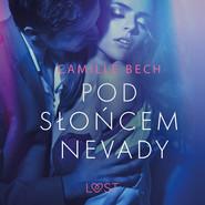 okładka Pod słońcem Nevady - opowiadanie erotyczne, Audiobook | Bech Camille